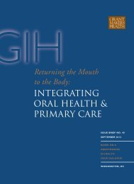 INTEGRATING ORAL HEALTH & PRIMARY CARE - Grantmakers In ...
