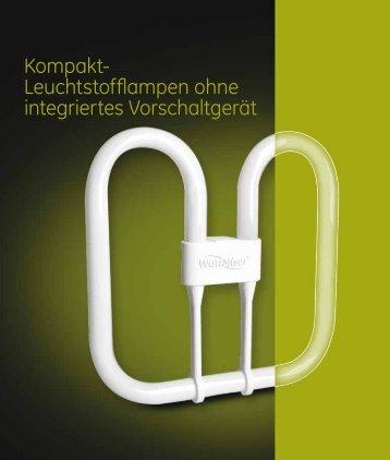 Kompakt- Leuchtstofflampen ohne integriertes ... - GE Lighting
