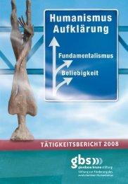 gbs-Tätigkeitsbericht 2008 - Giordano Bruno Stiftung