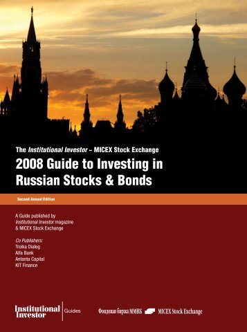 2008 Guide to Investing in Russian Stocks & Bonds - GMI Ratings