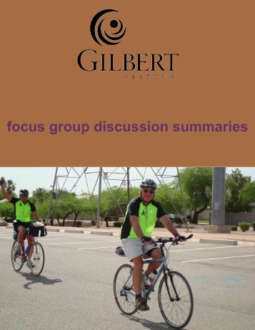 focus group discussion summaries - Town of Gilbert
