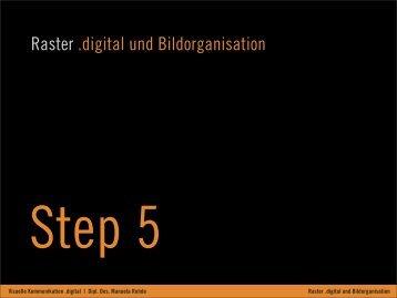 Raster .digital und Bildorganisation