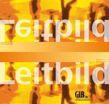 Leitbild der G.I.B. - GIB NRW