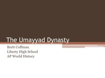 this history of the umayyad dynasty List of the 10 largest empires in history posted by this caliphate was centred on the umayyad dynasty, hailing from mecca the umayyad family had first come to.