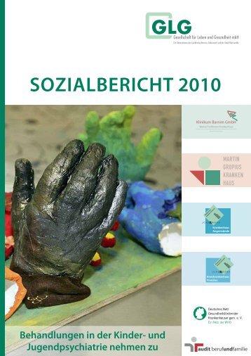 SozialBERiCHT 2010 - GLG Gesellschaft für Leben und Gesundheit ...