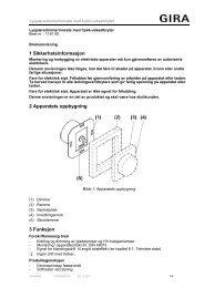 1 Sikkerhetsinformasjon 2 Apparatets oppbygning 3 Funksjon - Gira