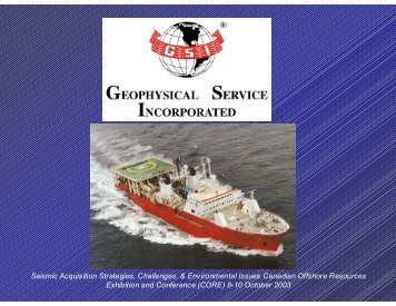 Seismic Acquisition Strategies, Challenges, & Environmental Issues ...