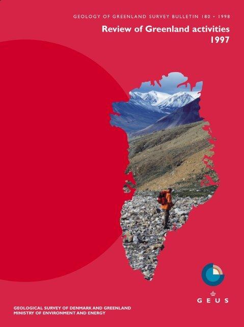 Review Of Greenland Activities 1997 Geus
