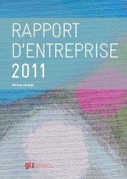 G I Z Rapport d'entreprise 2011, Version abrégée