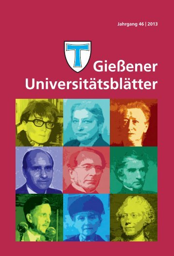 Gießener Universitätsblätter 2013 - Gießener Hochschulgesellschaft