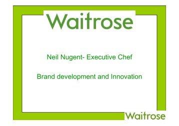 IL CASO WAITROSE Neil Nugent Waitrose - Gdoweek