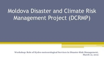 Moldova Disaster and Climate Risk Management Project ... - GFDRR