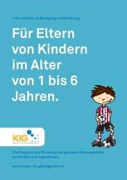 Für Eltern von Kindern im Alter von 1 bis 6 Jahren.