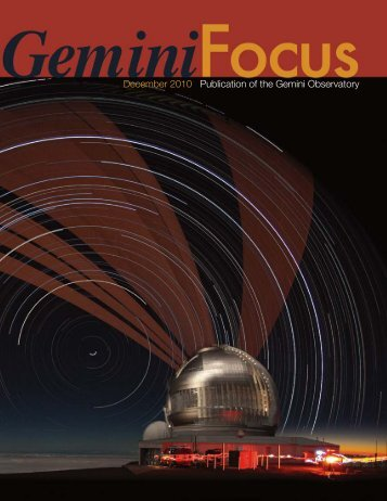 Issue 41, Dec. 2010 - Gemini Observatory