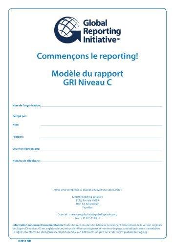 Commençons le reporting! Modèle du rapport GRI Niveau C - Global ...