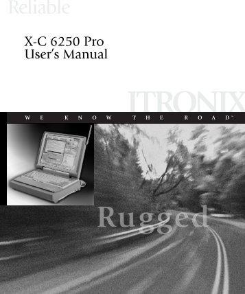 X-C 6250 Pro User's Manual - Itronix