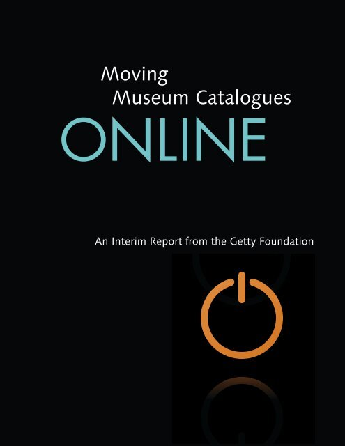 Moving Museum Catalogues ONLINE - The Getty