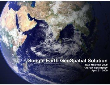 Google Earth GeoSpat oogle Earth GeoSpatial Solution