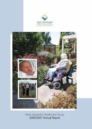 West Gippsland Healthcare Group 2006/2007 Annual ... - GHA Central