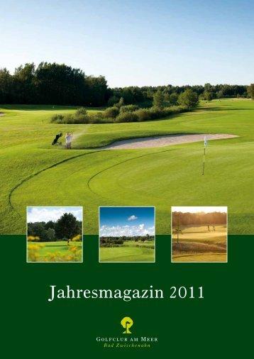 Jahresmagazin 2011 - Golfclub am Meer