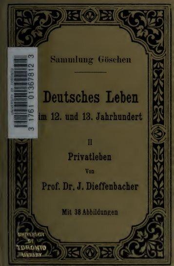 Deutsches Leben im 12 und 13 Jahrhundert ... - Scholars Portal