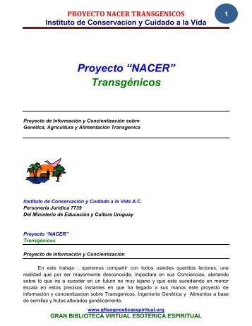 """Proyecto """"NACER"""" Transgénicos - Gran Fratervidad Tao Gnóstica ..."""