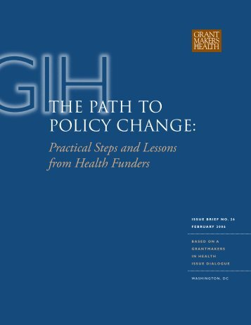 The Path to Policy Change - Grantmakers In Health
