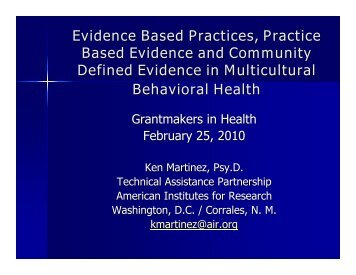 Evidence Based Practices, Practice Based Evidence and ...