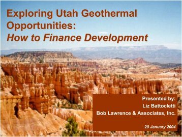Exploring Utah Geothermal Opportunities: How to Finance ...