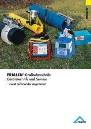 FRIALEN®-Großrohrtechnik: Gerätetechnik und Service