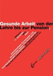 Gesunde Arbeit von der Lehre bis zur Pension.