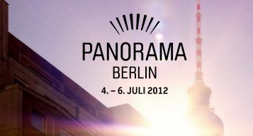 4. – 6. Juli 2012 - PANORAMA Berlin
