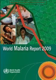 World malaria report 2009 - libdoc.who.int - World Health Organization