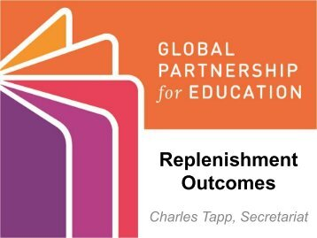 Replenishment Outcomes - Global Partnership for Education