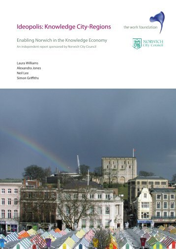 Enabling Norwich in the Knowledge Economy - The Work Foundation