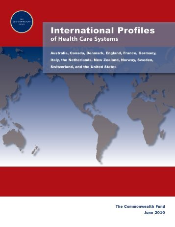 International Profiles of Health Care Systems - The Commonwealth ...