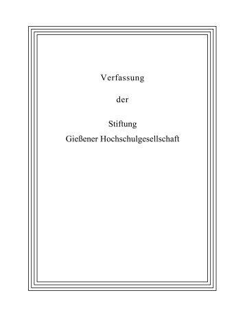 Verfassung Stiftung - Gießener Hochschulgesellschaft