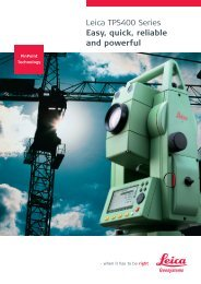 Leica TPS400 Series Easy, quick, reliable and powerful - Geotech