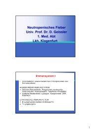 Neutropenisches Fieber Univ. Prof. Dr. D. Geissler 1. Med. Abt Lkh ...