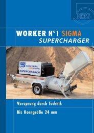 WORKER N°1 SIGMA SUPERCHARGER - BMS Bau-Maschinen ...