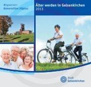 Ratgeber Älter werden in Gelsenkirchen 2013 PDF 9852,8 kB