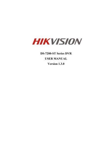DS-7200-ST Series DVR USER MANUAL Version 1 3 0 - goCCTV