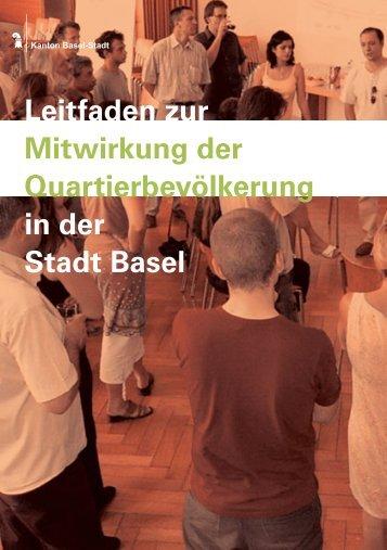 Leitfaden zur Mitwirkung der Quartierbevölkerung in der Stadt Basel
