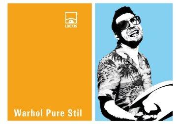 Warhol Pure Stil