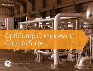 OptiComp Integrated Compressor Control Suite ... - GE Energy