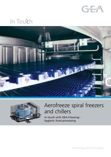 Aerofreeze spiral freezers and chillers - GEA Refrigeration ...