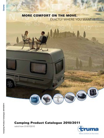 Camping Product Catalogue 2010/2011 MORE COMFORT ON THE ...