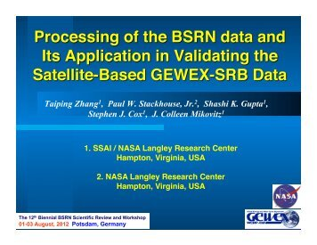 Taiping Zhang – Processing of the BSRN Data and its ... - GEWEX