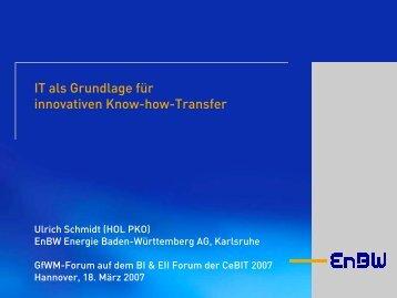 IT als Grundlage für innovativen Know-how-Transfer - GfWM ...