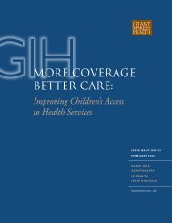 GIHMoRe CoveRAge, BetteR CARe: - Grantmakers In Health